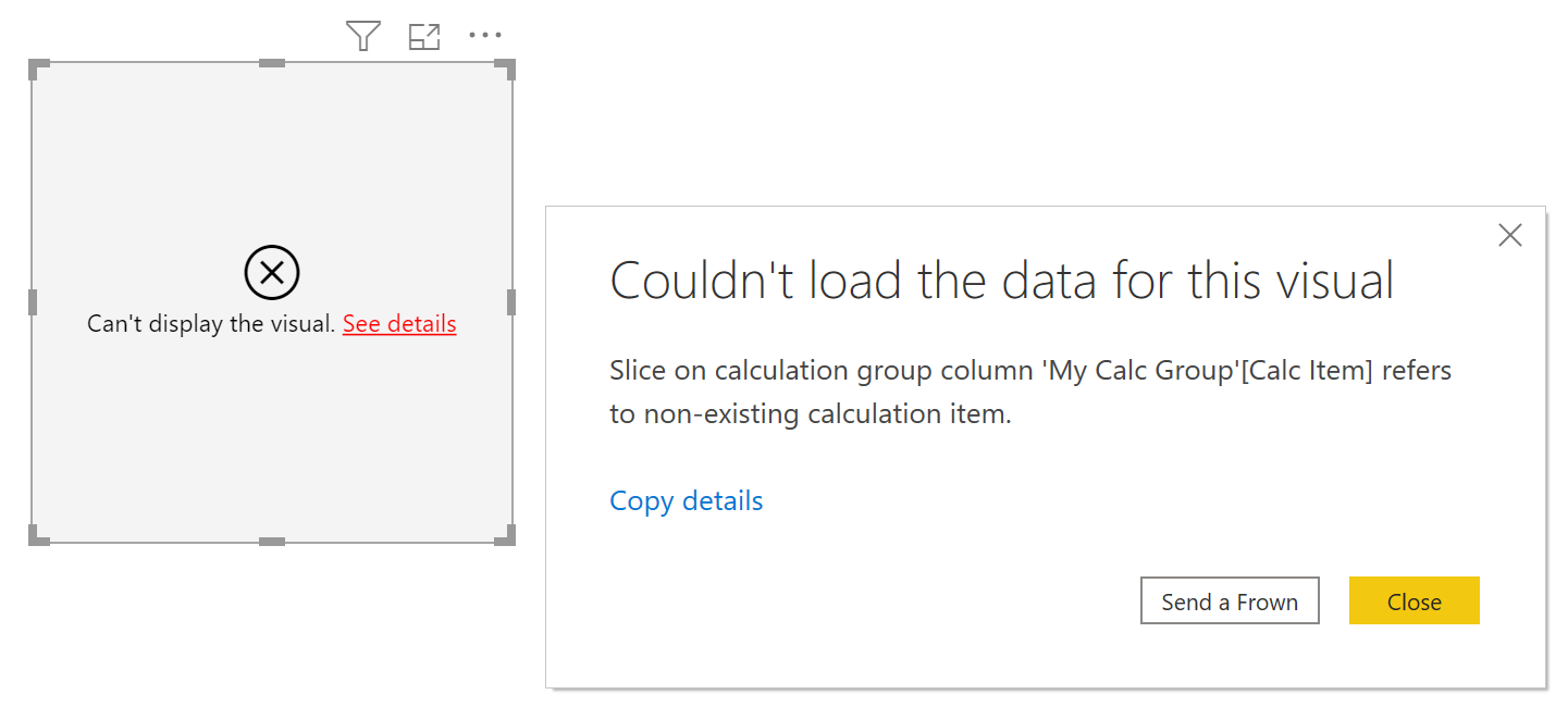 Slice on calculation group column 'My Calc Group'[Calc Item] refers to non-existing calculation item.